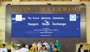 The opening ceremony at the Yangon Stock Exchange, December 2015. The opening of the YSX marked Myanmar's third attempt at operating a successful stock exchange