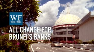 All change for Brunei's banks: the local view on HSBC and Bank of China